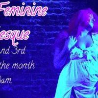 DIVINE FEMININE BURLESQUE with Shana