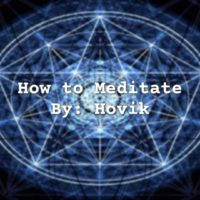 How to Meditate  by Hovik