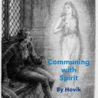 Communing with Spirits  by Hovik