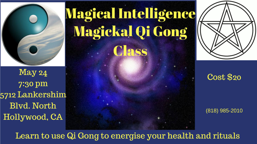 Magical Qi-Gong class Los Angeles flyer