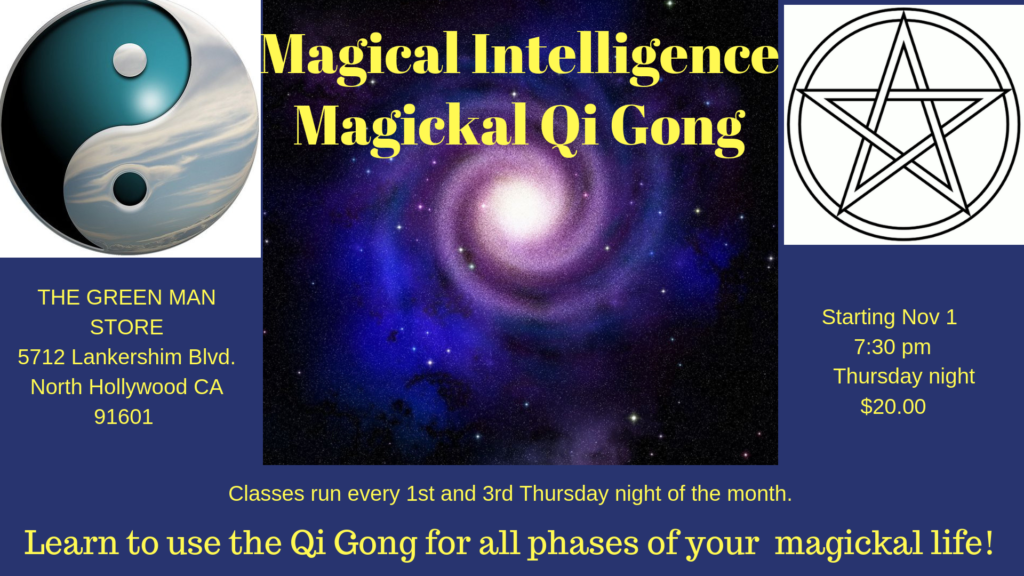 Magickal Qi Gong Class with Rene Collions flyer