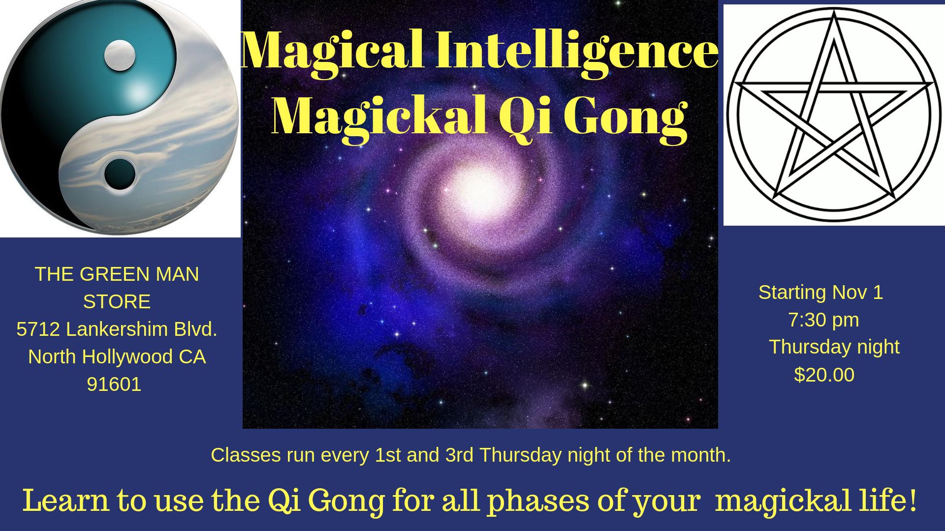 Magickal Qi Gong Class Los Angeles The Green Man Store