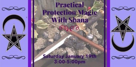 Practical Protection Magic Class with Shana